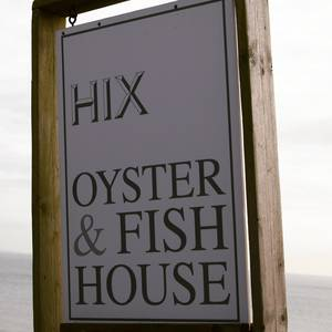 Hix Oyster and Fish House Sign