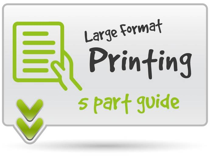 Large Format Print Guide